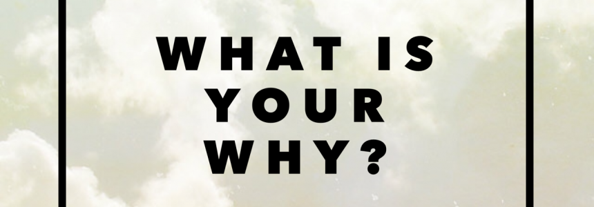 June Members Only Meeting – Your WHY